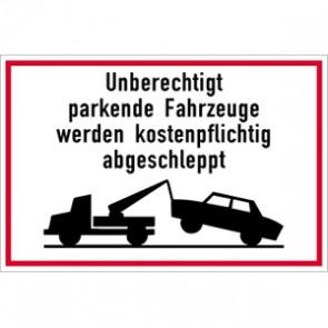 Parkplatzschild unberechtigte abschleppen